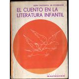 El Cuento En Literatura Infantil - Dora Pastoriza Etchebarne