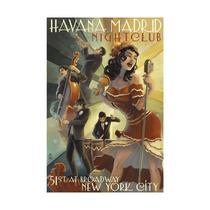 New York City, Ny, Havana Madrid Nightclub Print, 24 X36