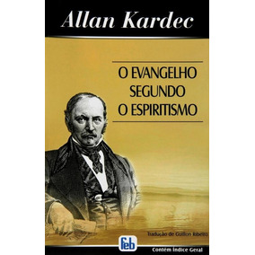 O Evangélio Segundo O Espiritismo-allan Kardec-livro Digital
