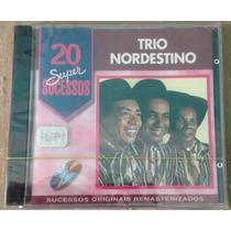 Cd - Trio Nordestino - 20 Super Sucessos - Promo - Lacrado