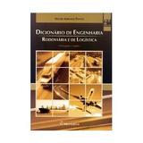 Dicionário De Engenharia Rodoviária E De Logística - Port