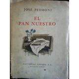 José Pedroni El Pan Nuestro