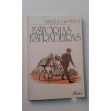 Livro - Estórias Estradeiras - Virgilio Da Veiga