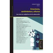 Emociones, Sentimientos Y Afectos Kaplan Marcas Subjetivas