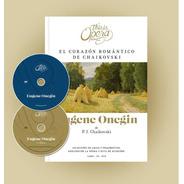 Eugène Oneguin Chaikovski This Is Opera N° 17 - Libro Cd Dvd