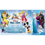 Disney On Ice, 2 Entradas Mar 25 De Julio 15hs P.madero Baja