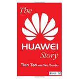Libro The Huawei Story - Nuevo
