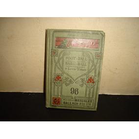 Antiguo Libro Sobre Fútbol, Béisbol Y Tennis - 1900