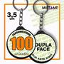 Chaveiro Dupla Face Personalizado 100 Pç 3,5cm Botton Boton