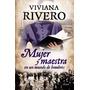 Mujer Y Maestra - Viviana Rivero - Emece - Planeta
