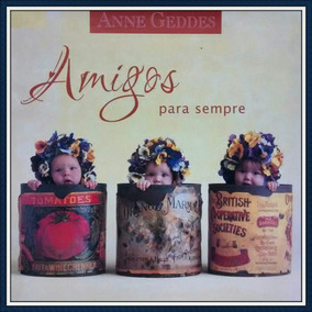 Amigos Para Sempre / Anne Gueddes