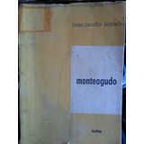 Monteagudo Juan Jacobo Bajarlía Teatro