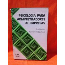 Pscologia Para Administradores De Empresas - Paul Hersey