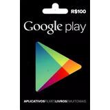 Cartão Google Play Store Gift Card R$100 Reais Br