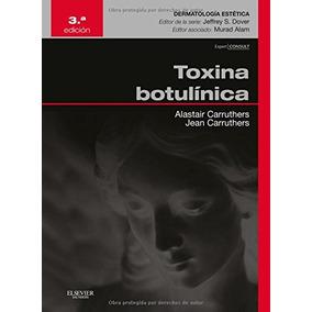 Libro Toxina Botulínica. Expert Consult - Nuevo