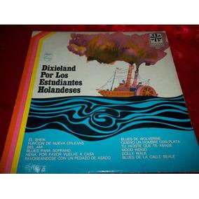 Dixieland Por Los Estudiantes Holandeses Disco Vinilo Est Mb