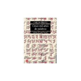Libro Cinco Mil Años De Palabras *cj