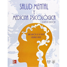 Libro Salud Mental Y Medicina Psicologica - Nuevo
