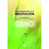 De La Meditación A La Meditación - Osho - Grupal