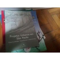 Projetos Urbanos Em São Paulo