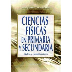 Ciencias Físicas En Primaria Y Secundaria - 1ª Edición(libro