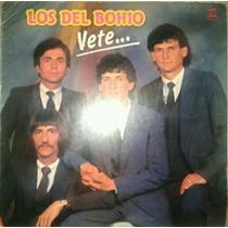 Los Del Bohio / Vete - Vinilo