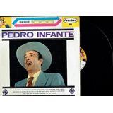 L.p.pedro Infante ( Te Recuerdo Yo Serie 1000)