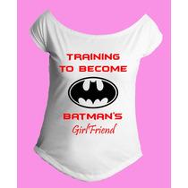 Camiseta Treinando Para Virar Namorada Do Batman Gola Canoa