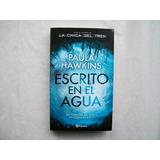 Escrito En El Agua Paula Hawkins Planeta Paginas: 560