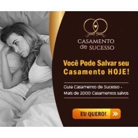 Renata Santos Casamento De Sucesso Original Completo