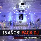 Pack Fiesta 15 Años Para El Dj