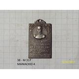 Medalla San Martin Inauguracion Monumento En Santa Fe 1913