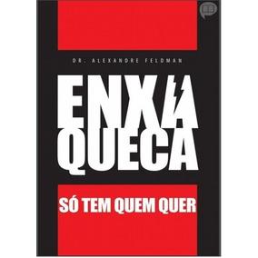 Livro Enxaqueca Só Tem Quem Quer - Alexandre Feldman - Ebook