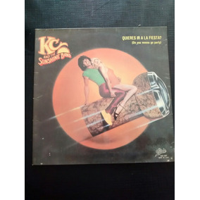 Kc And The Sunshine Band ,quieres Ir A La Fiesta.1979.