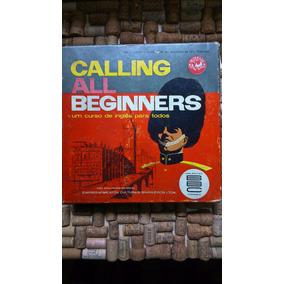 Calling All Beginners - Série 1 Curso De Inglês Para Todos