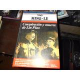 Conspiracion Y Muerte De Lin Piao.yao Ming - Le