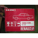 Manual Despiece Torino Tsx- Zx- Gr 79 Al 82 En Fantorino!!