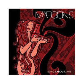 Cd Maroon 5 - Songs About Jane ( Original / Lacrado )