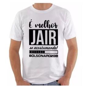1acce0df8f Camisa Camiseta Blusa Jair Bolsonaro Presidente