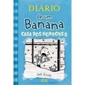 Livro Diário De Um Banana: Casa Dos Horrores Jeff Kinney