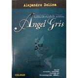 Crónica Del Ángel Gris