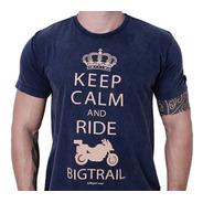 Camiseta Moto Big Trail Bmw Triumph Honda Keep Calm