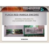 Placa De Red Encore Modelo Enl-832-tx 10/100 Pci 45