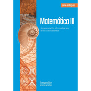 Matematica 3 -  Enfoques - Longseller