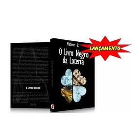 O Livro Negro Da Loteria Envio Imediato Original Matheus B