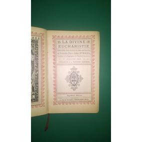 La Divine Eucharistie - Eymard - 1905 - Francés