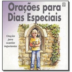 Oracoes Para Dias Especiais: Oracoes Para Ocasioes