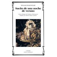 Sueño De Una Noche De Verano, William Shakespeare, Cátedra