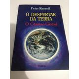 Livro O Despertar Da Terra - O Cérebro Global - Peter Russel