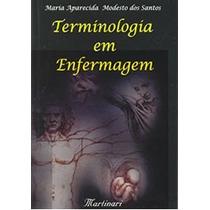Terminologia Em Enfermagem - C/frete Grátis